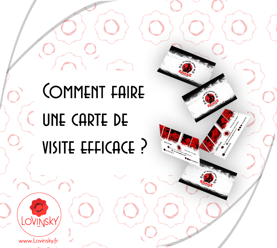 Comment faire une carte de visite efficace ?