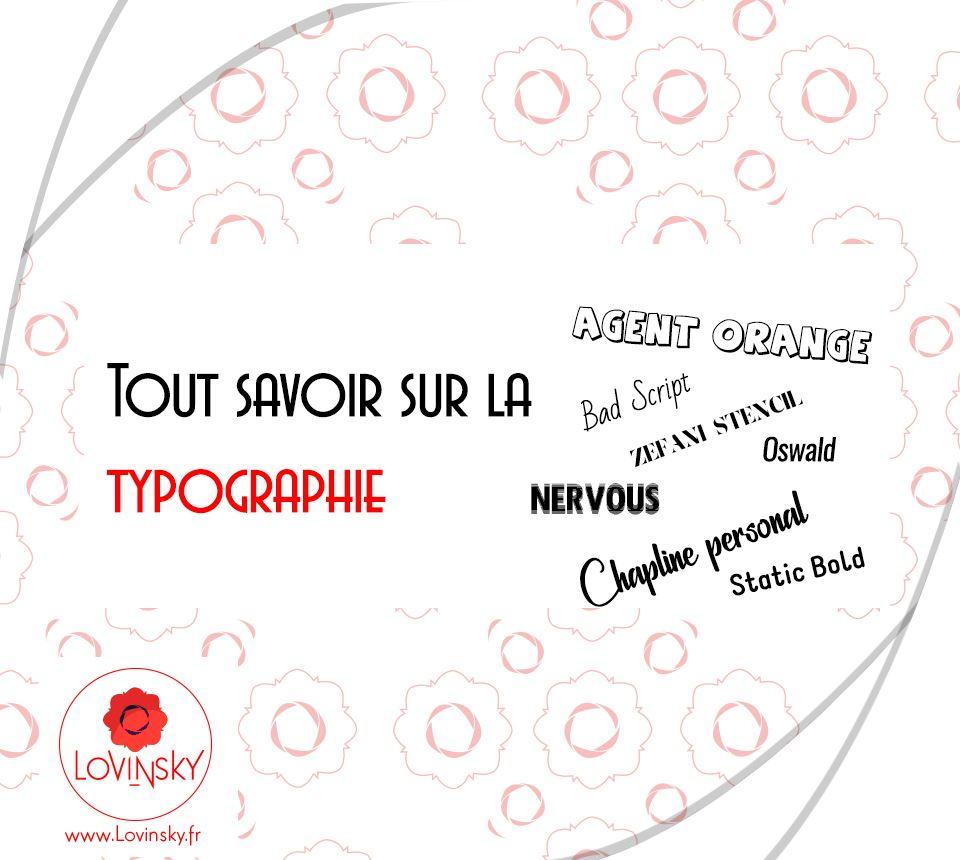 Tout savoir sur la typographie