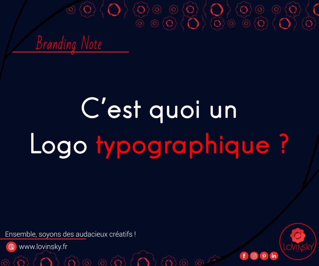 c'est-quoi-un-logo-typographique-lovinsky-graphiste-webdesigner-freelance-indépendant-nantes-44-